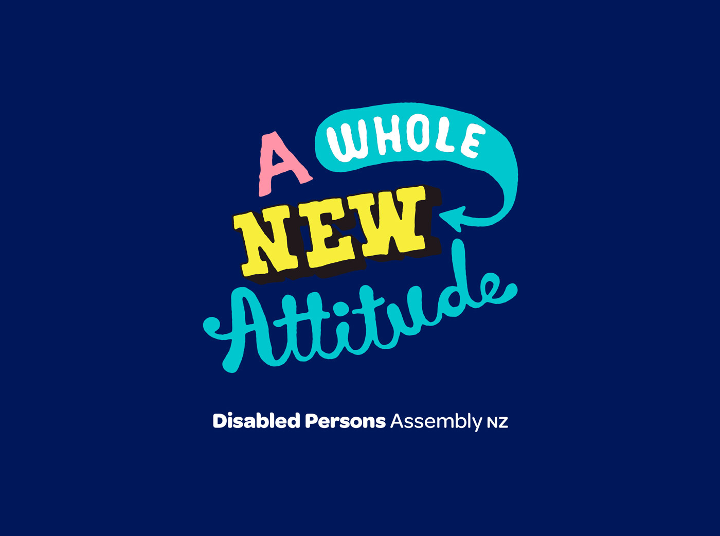 01 DPA Disabled Persons Assembly, A whole new attitude logo and lock-up
